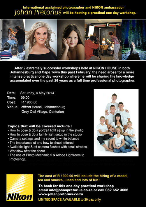 New workshop on the 4th of May in Jhb at Nikon House